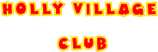 Holly Village Club